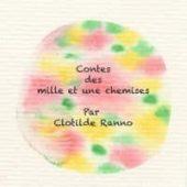 Contes des mille et une chemises par Clotilde Ranno